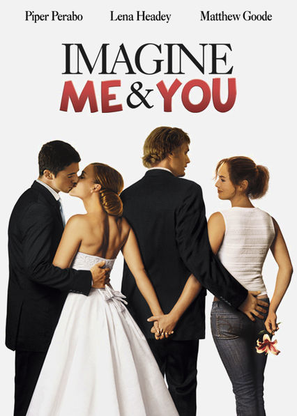Imagine Me and You Netflix ES (España)