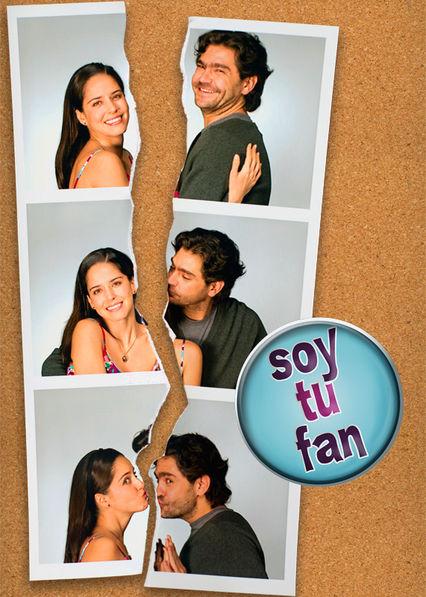 Soy Tu Fan Netflix AR (Argentina)