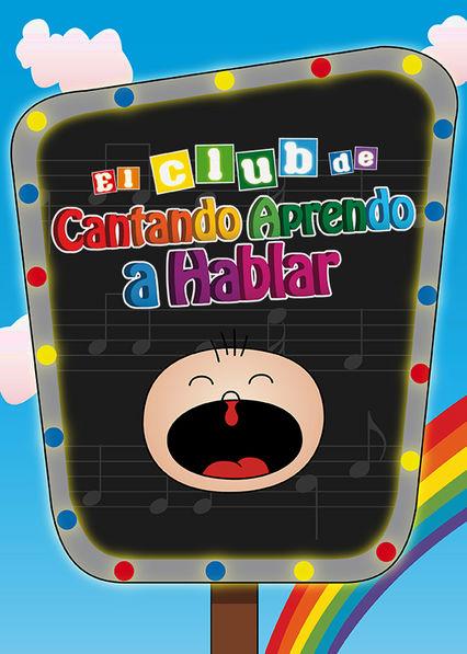 Cantando Aprendo a Hablar Netflix AR (Argentina)