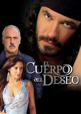 El Cuerpo del Deseo - Season 1