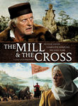 The Mill & The Cross Poster
