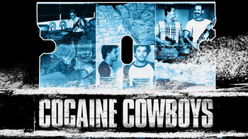 Netflix box art for Cocaine Cowboys
