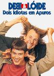 Debi & Lóide - Dois Idiotas em Apuros | filmes-netflix.blogspot.com