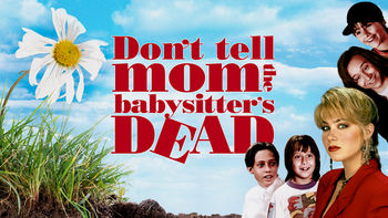 Netflix box art for Don't Tell Mom the Babysitter's Dead