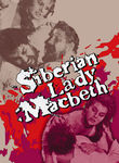 Siberian Lady Macbeth