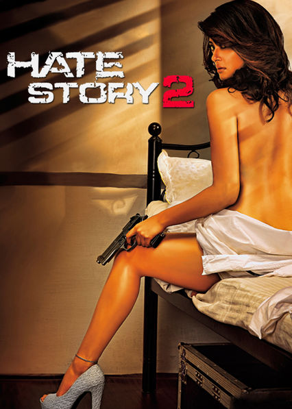 Hate Story 2 Netflix US (United States)