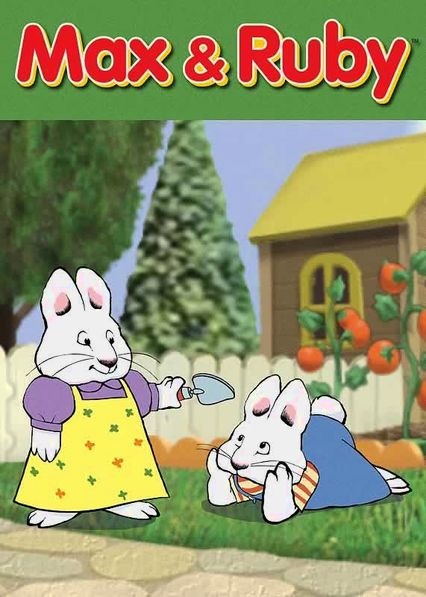 Max and Ruby Netflix AR (Argentina)
