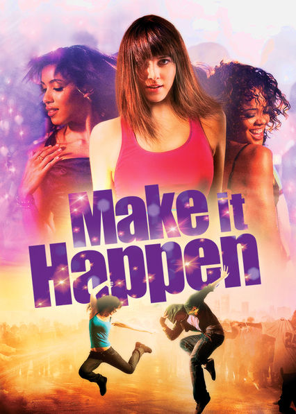Make It Happen Netflix UK (United Kingdom)