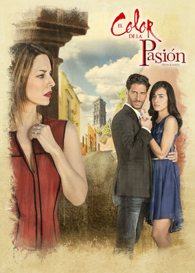 El color de la pasión - Season 1