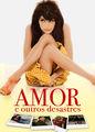 Amor e Outros Desastres | filmes-netflix.blogspot.com