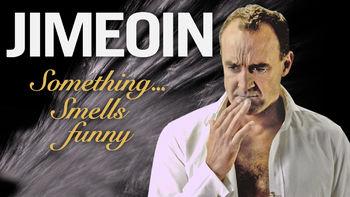 Netflix box art for Jimeoin: Something Smells Funny