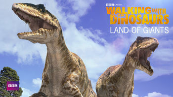 Netflix box art for Walking with Dinosaurs: Land of the Giants