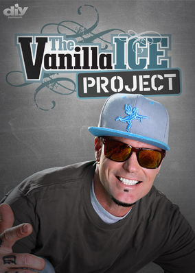 Vanilla Ice Project, The - Season 3