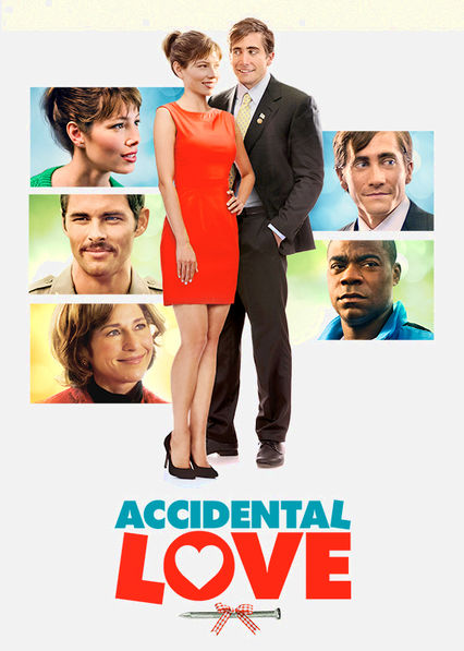 Accidental Love Netflix UK (United Kingdom)