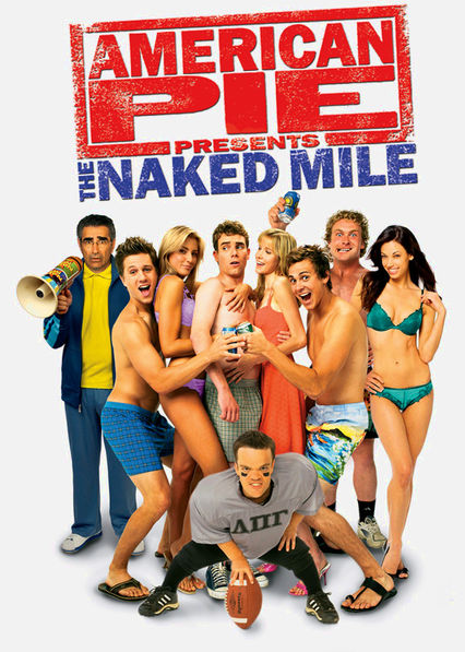 American Pie Presents: The Naked Mile Netflix US (United States)
