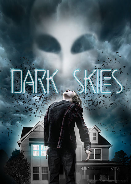 Dark Skies Netflix UK (United Kingdom)