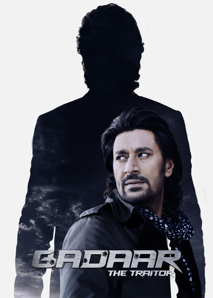 Gaddar: the Traitor Netflix MX (Mexico)