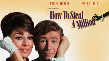 Is How to Steal a Million on Netflix?