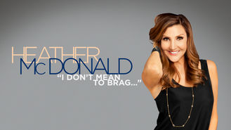 Netflix Box Art for Heather McDonald: I Don't Mean to Brag