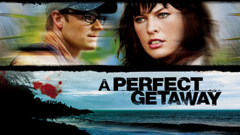 Netflix box art for A Perfect Getaway