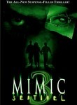 Mimic 3: Sentinel (2003)