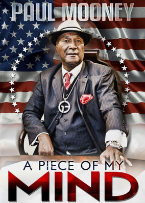 Paul Mooney: A Piece of My Mind