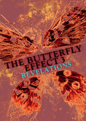 Butterfly Effect 3: Revelations, The