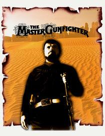 The Master Gunfighter
