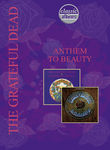 Classic Albums: The Grateful Dead: Anthem to Beauty Poster