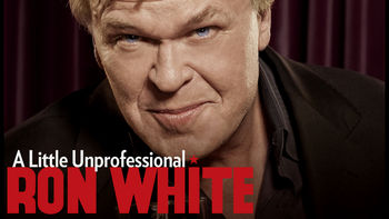 Info Page: Ron White: A Little Unprofessional