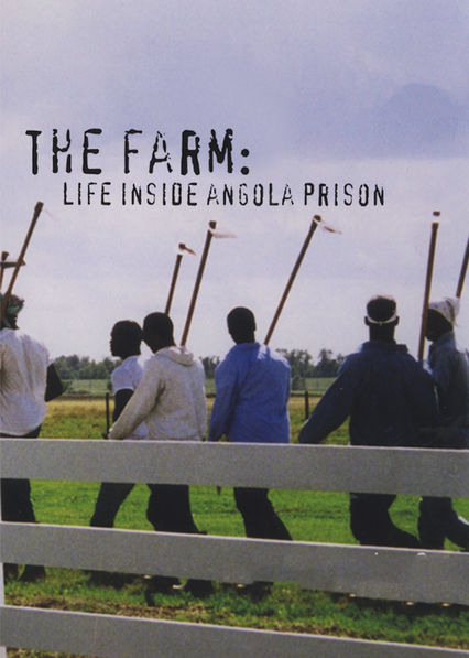 The Farm: Life Inside Angola Prison Netflix UK (United Kingdom)