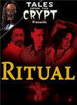Tales from the Crypt: Ritual (2001)
