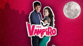 Netflix box art for Chica Vampiro - Season 1