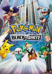 Pokémon: Black & White | filmes-netflix.blogspot.com.br