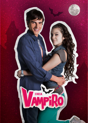 Chica Vampiro - Season 1