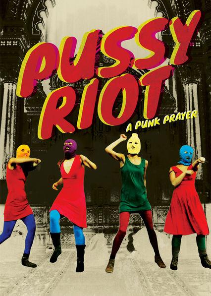Pussy Riot: A Punk Prayer Netflix US (United States)