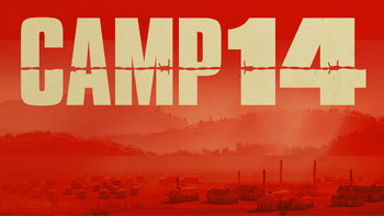 Netflix box art for Camp 14: Total Control Zone