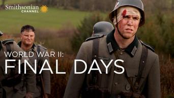 World War II: Final Days