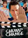 Chump Change Poster