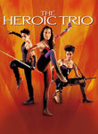 The Heroic Trio Poster