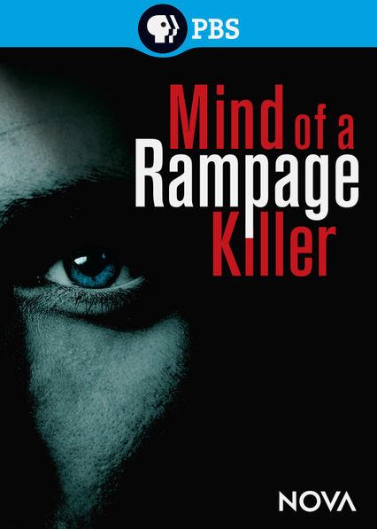 Nova: Mind of a Rampage Killer Netflix ES (España)