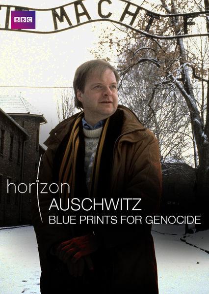 Auschwitz: Blueprints of Genocide Netflix US (United States)