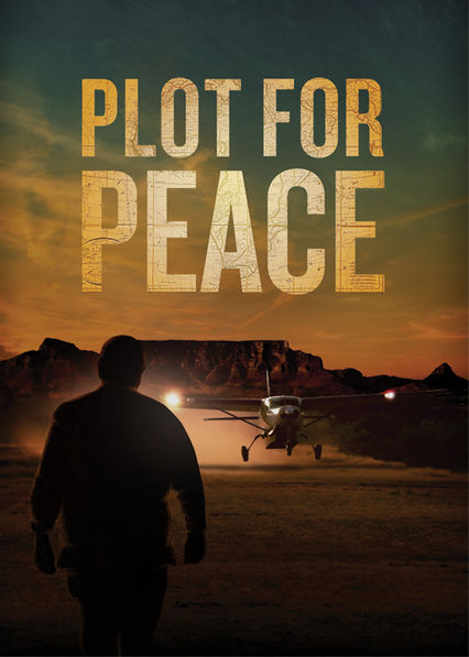 Plot for Peace Netflix BR (Brazil)