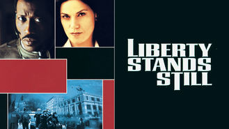Netflix box art for Liberty Stands Still