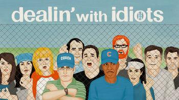 Netflix box art for Dealin' with Idiots