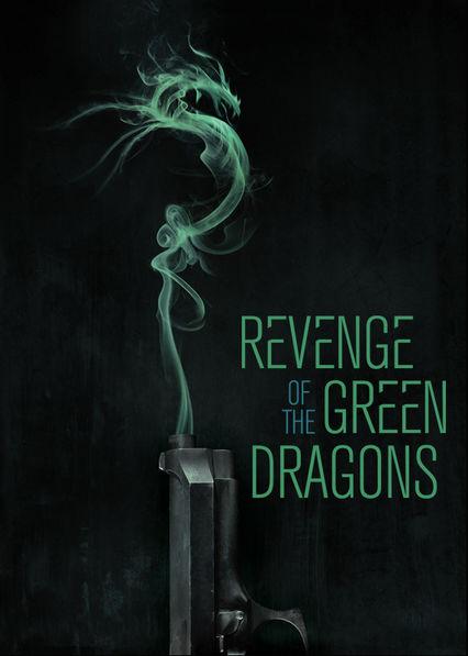 Revenge of the Green Dragons Netflix BR (Brazil)