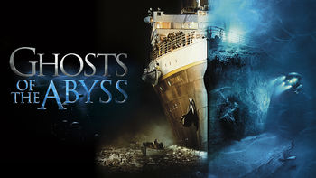 Netflix box art for Ghosts of the Abyss