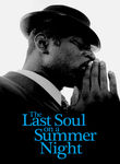 The Last Soul on a Summer Night