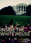 National Geographic: Inside the White House Poster
