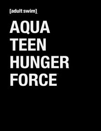 Aqua Teen Hunger Force: Season 1: Interfection